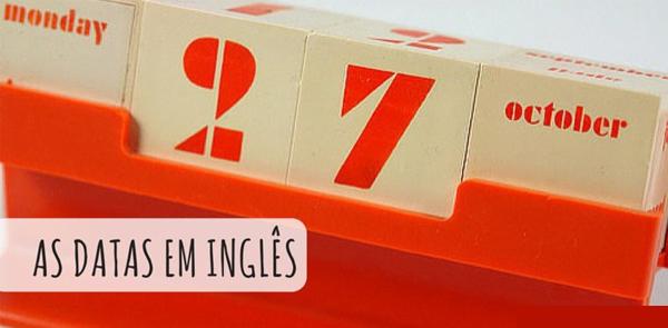 como falar as datas em ingles