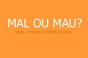MAL ou MAU