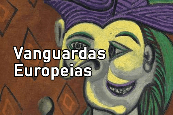 Vanguardas Europeias - O que são? Tipos e Como influenciaram no Brasil
