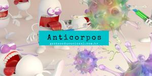 O que é anticorpos