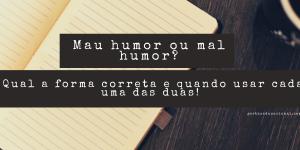 Mau humor ou mal humor
